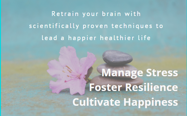 Manage Your Stress and foster resilience - cultivate happiness with essential health and wellbeing